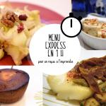 Un menu express à cuisiner en 1h !