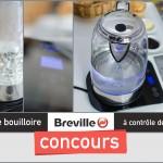 Concours : Gagnez une bouilloire à contrôle de température en verre Breville !