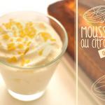 Mousse au citron (au siphon) par Crookies !