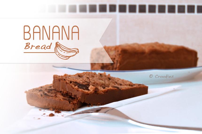 "Banana bread ou cake banane/chocolat ""à l'américaine"" - © Crookies"