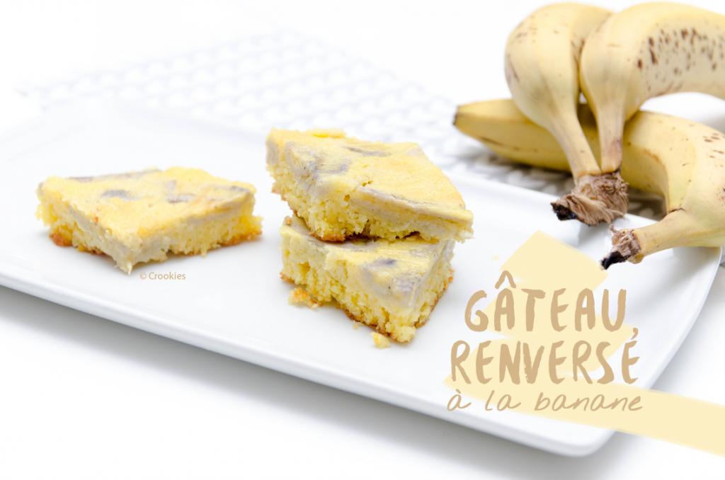 gâteau renversé à la banane - Photo © Crookies