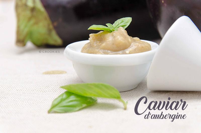 Caviar d'aubergine méditerranéen au citron, basilic, ail et huile d'olive - © Crookies